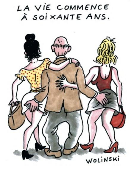 Das Leben beginnt mit 60. (2013) Heftig umstrittener Cartoon des am 7. 1. 2015 getöteten Charlie Hebdo-Zeichners Georges Wolinski für eine Postkartenaktion der Kommunistischen Partei Frankreichs gegen die Erhöhung des Rentenalters.
